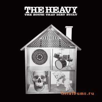 The Heavy - The House That Dirt Built (2009) FLAC