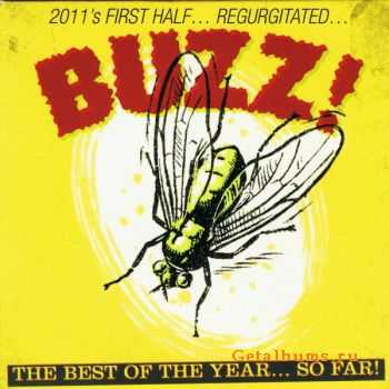 VA - Buzz! The Best Of The Year...So Far!  (2011)