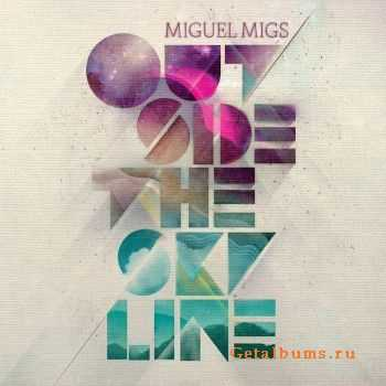Miguel Migs - Outside The Skyline (2011) FLAC/ MP3
