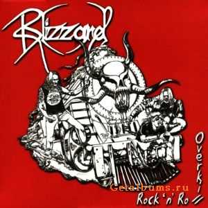 Blizzard - Rock 'n' Roll Overkill (2011)