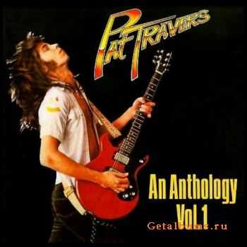 Pat Travers - An Anthology Vol.1 (1990)