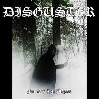 Disguster - Ferocious Hell Blizzard  (2011)