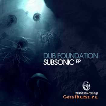 Dub Foundation - Subsonic (EP)  (2011)