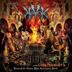 Havok - Blessing The Flames With Sacrosanct Blood (2011)