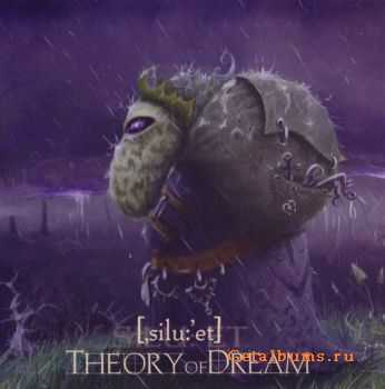 Silhouette - Theory of Dream (2008)