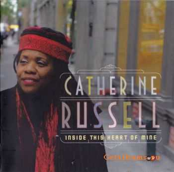 Catherine Russell - Inside This Heart of Mine (2010)