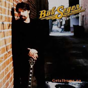Bob Seger & The Silver Bullet Band - Greatest Hits II (2003)