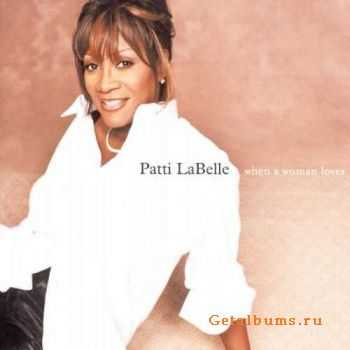 Patti LaBelle - When a Woman Loves (2000)