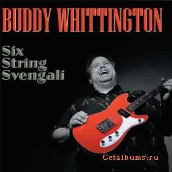 Buddy Whittington - Six String Svengali (2011)