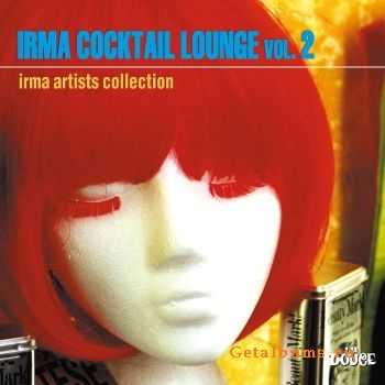 VA - Irma Cocktail Lounge, Vol.2 (2011)