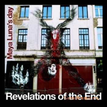 Maya Luna's Day - Revelations of the End (2011)