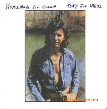 Tony Joe White - Homemade Ice Cream (1973) (Lossless)