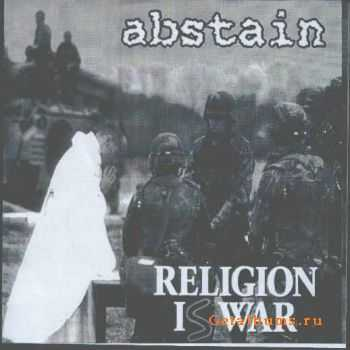 Abstain & Nasum  - Religion Is War/The Black Illusions [split]  (1998)