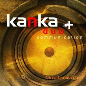 Kanka - Dub Communication (2011)