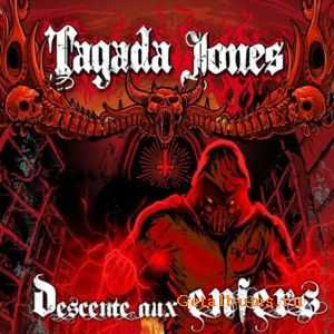 Tagada Jones - Descente Aux Enfers (2011)