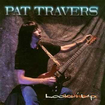 Pat Travers - Lookin' Up (1996)