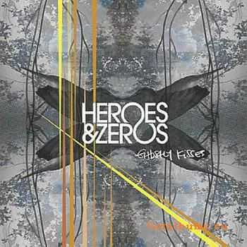 Heroes And Zeros - Ghostly Kisses (2011)