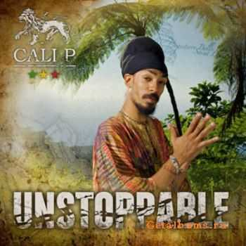 Cali P - Unstoppable (2011)