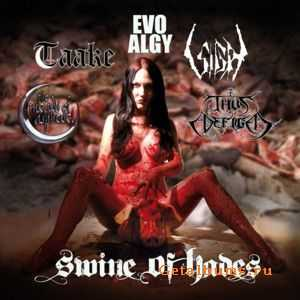 Evo/Algy & Taake & Sigh & The Meads Of Asphodel & Thus Defiled - Swine Of Hades [Split] (2011)