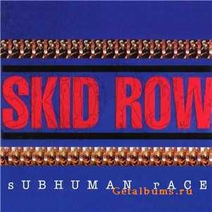 Skid Row - Subhuman Race (1995)