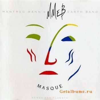 Manfred Mann's Earth Band - Masque (1987) (vinyl-rip) (Lossless)