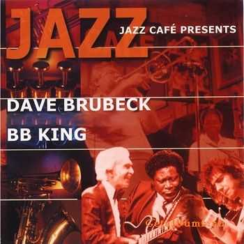 B.B. King & Dave Brubeck - Jazz Cafe Presents (1983)