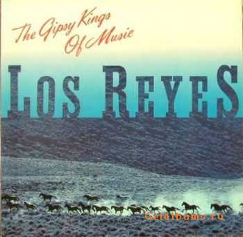 Los Reyes - The Gipsy Kings of Music (1988)