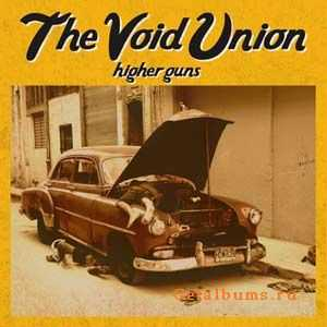 The Void Union - Higher Guns (2011)