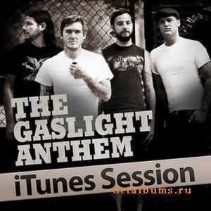 The Gaslight Anthem - iTunes Sessions (2011)