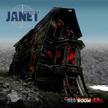 My Name Is Janet - Red Room Blue (2011)