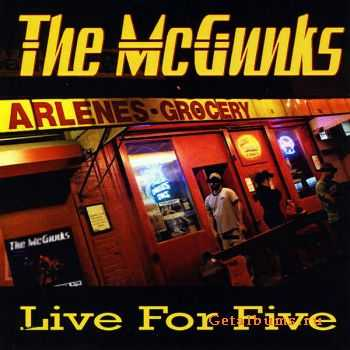 The McGunk - Live For Five (2011)
