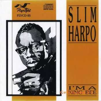 Slim Harpo - I'm A King Bee - 1964 (1989)