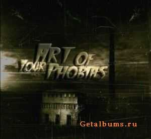 Art of your Phobias - Perfect Illusions (2011)