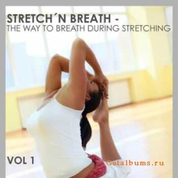 VA - Stretch'n BreathThe: Way To Breath During Stretching Vol 1 (2011)