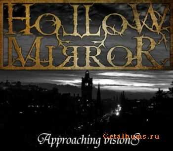 Hollow Mirror - Approaching Visions [EP] (2011)