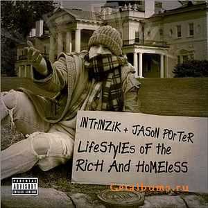 Intrinzik - Lifestyles Of The Rich & Homeless (With Jason Porter) (2007)