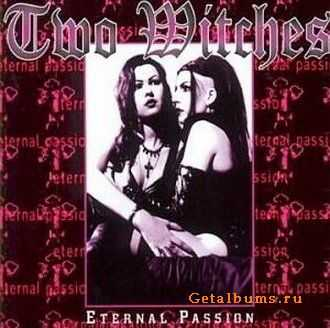 Two Witches - Eternal Passion (1999)