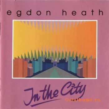 Egdon Heath - In The City (1987)