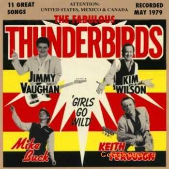The Fabulous Thunderbirds - Girls Go Wild (1979)