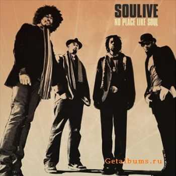 Soulive - No Place Like Soul (2007)