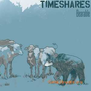 Timeshares - Bearable (2011)