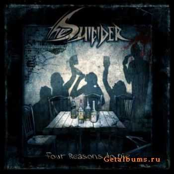 The Suicider - Four Reasons To Die [EP] (2011)