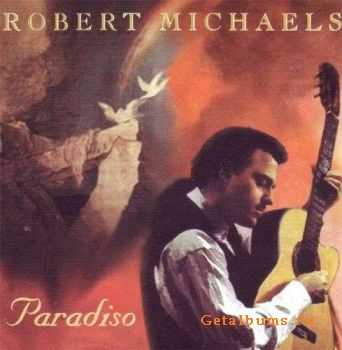 Robert Michaels - Paradiso (1996)