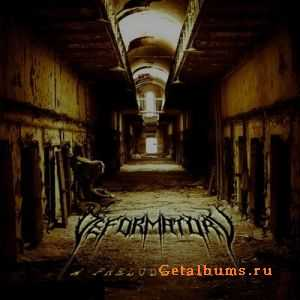 Deformatory  - A Prelude To... (EP) (2011)