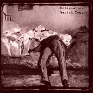 Mélancolie - Wasted Years (Demo) (2011)