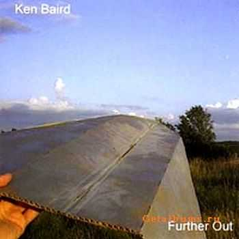 Ken Baird  - Further Out  (2009)