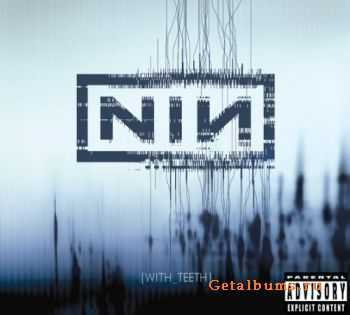 Nine Inch Nails  - With Teeth DTS 5.1 (2005)