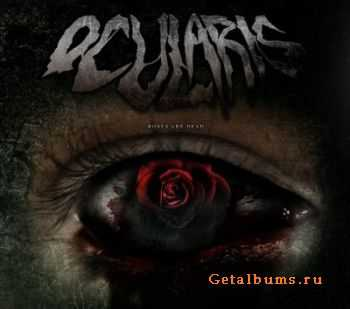 Ocularis - Roses Are Dead (2011)