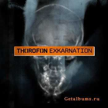Thorofon -  Exkarnation (2011)
