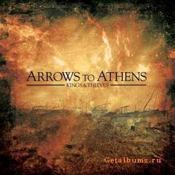 Arrows To Athens - Kings & Thieves (2011)